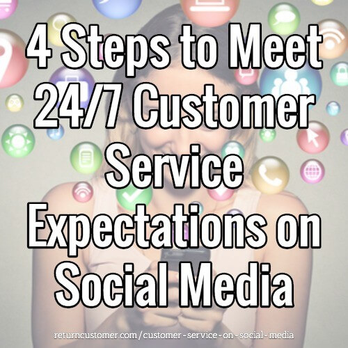 Meet 24/7 Customer Service Expectations on Social Media