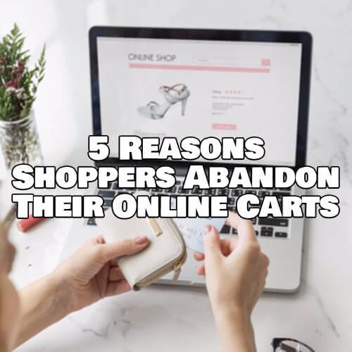 Reasons shoppers abandon carts
