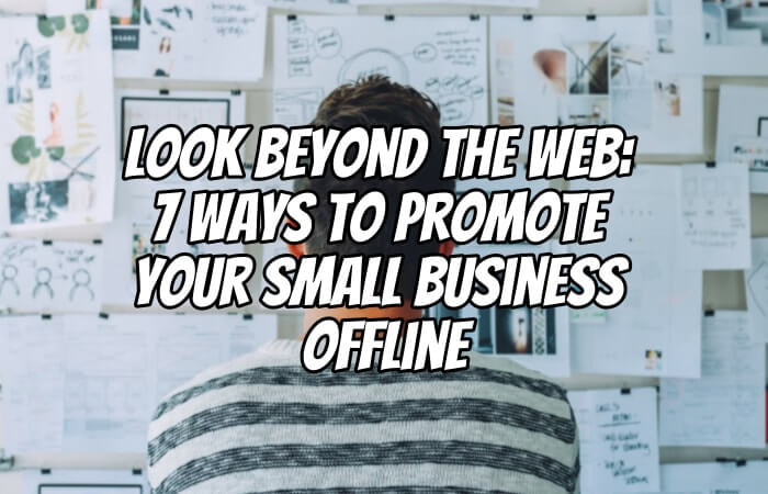 Promote Your Small Business Offline
